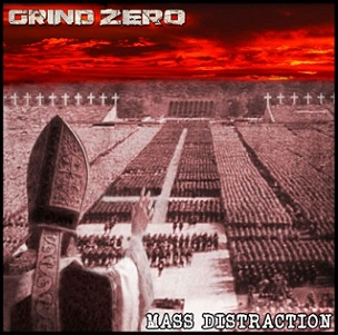 Grind Zero - Mass Distraction