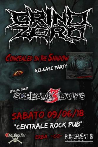 Grind Zero - Concealed In The Shadow Release Party - 09/06/2018